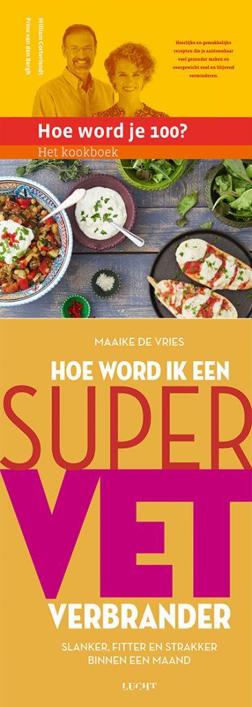 Hoe word ik een supervetverbrander en Hoe word je 100? - Het kookboek