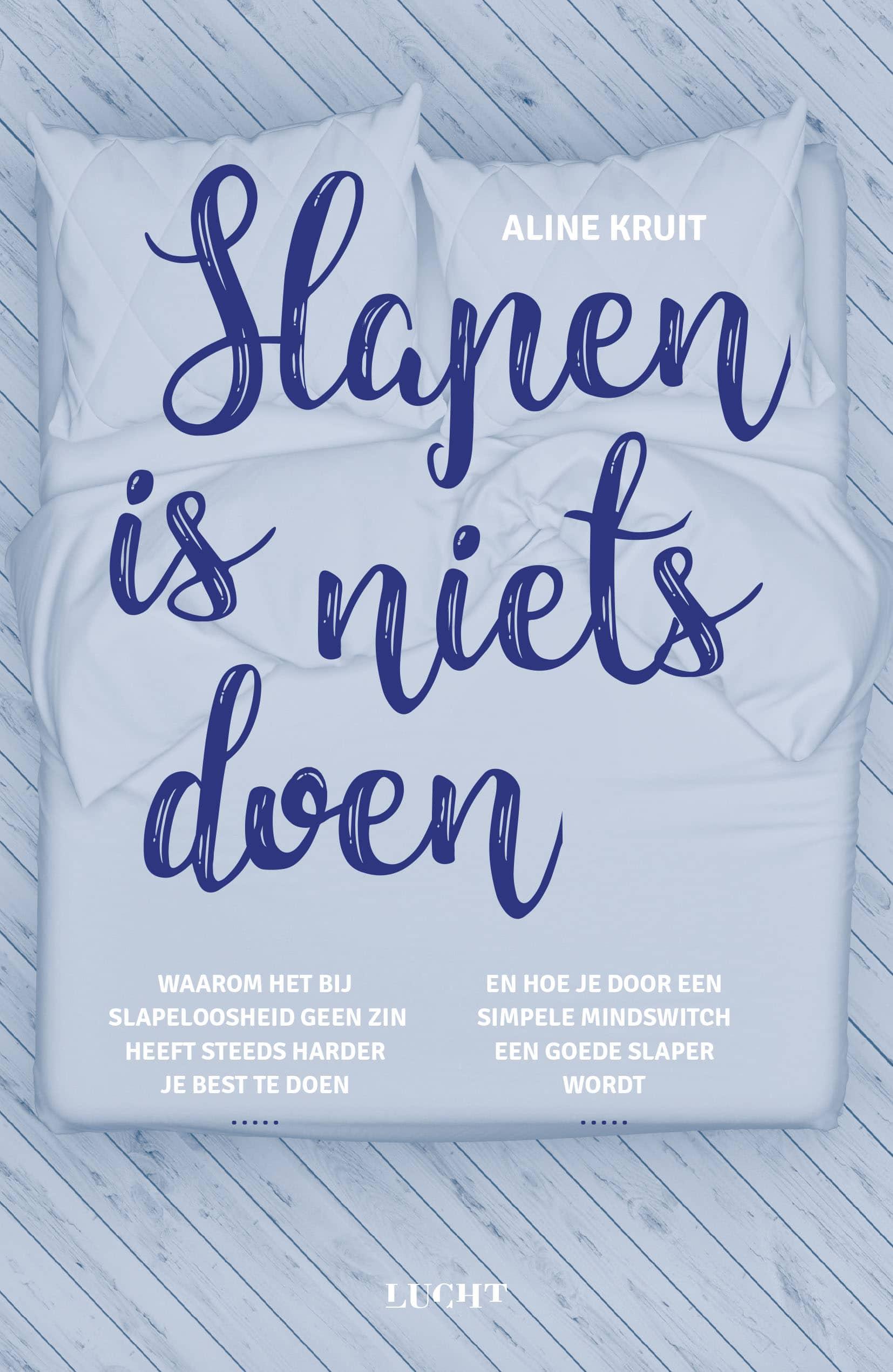 Slapen is niets doen - Aline Kruit - Uitgeverij Lucht