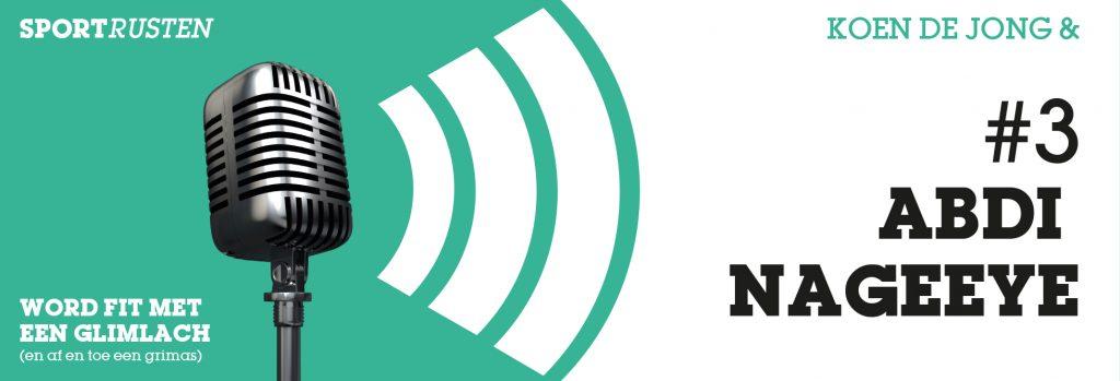 Podcast #3 met Abdi Nageeye