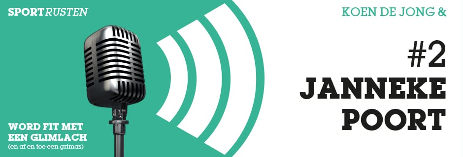 Podcast #2 met Janneke Poort