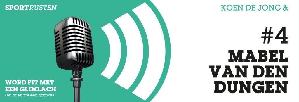 Podcast #4 met Mabel van den Dungen